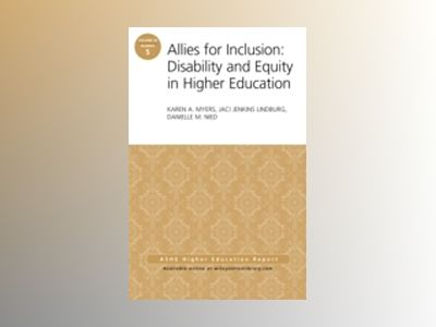 Allies for Inclusion: Disability and Equity in Higher Education: ASHE Volum av Karen A. Myers