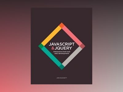 JavaScript & jQuery: Interactive Front-End Web Development Hardcover av Jon Duckett
