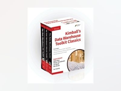 Kimball's Data Warehouse Toolkit Classics: The Data Warehouse Toolkit, 3rd av Ralph Kimball