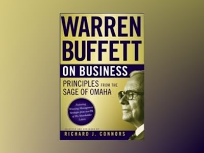 Warren Buffett on Business : Principles from the Sage of Omaha av Richard J. Connors