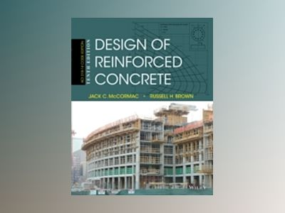 Design of Reinforced Concrete, 10th Edition av Jack C. McCormac