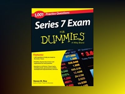1,001 Series 7 Exam Practice Questions For Dummies with Online Practice av Steven M. Rice