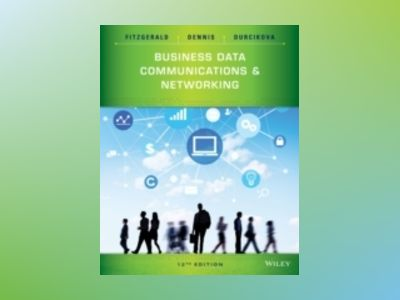 Business Data Communications and Networking, 12th Edition av Jerry FitzGerald