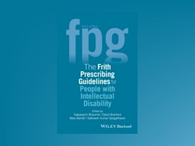 The Frith Prescribing Guidelines for People with Intellectual Disability, 3 av Sabyasachi Bhaumik