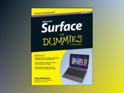 Surface For Dummies, 2nd Edition av Andy Rathbone