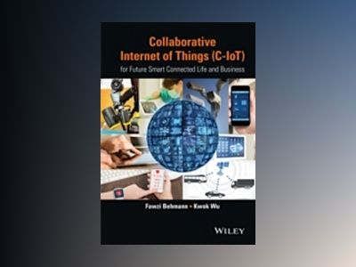Internet of Things (IOT) for Smart Connected Digital Life and Emerging Clou av Fawzi Behmann