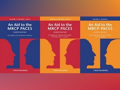 An Aid to the MRCP PACES: Vols 1-3 (Stations 1-5), 4e av Robert E. J. Ryder