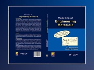 Modelling of Engineering Materials av C. Lakshmana Rao