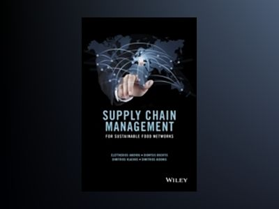 Supply Chain Management for Sustainable Food Networks av Dionysis Bochtis