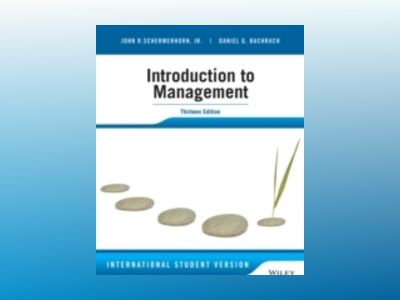 Introduction to Management, 13th Edition International Student Version av John R. Schermerhorn