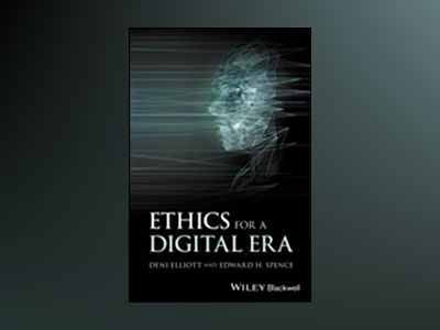 New Ethics for New Media av Edward H. Spence
