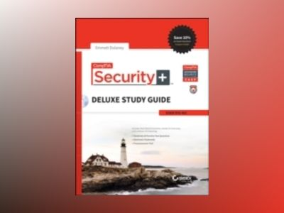 CompTIA Security+ Deluxe Study Guide: SY0-401 av Emmett Dulaney