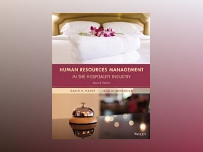 Human Resources Management in the Hospitality Industry, 2nd Edition av David K. Hayes