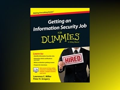 Getting an Information Security Job For Dummies av Lawrence C. Miller