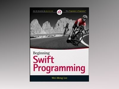 Beginning Swift Programming av Wei-Meng Lee
