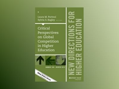 Critical Perspectives on Global Competition in Higher Education: New Direct av Laura M. Portnoi