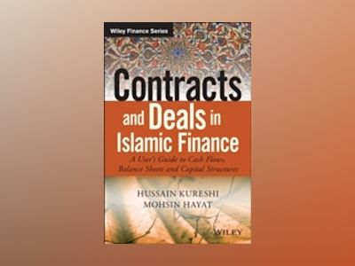 Contracts and Deals in Islamic Finance : A User s Guide to Cash Flows, Bala av Hussein Kureshi