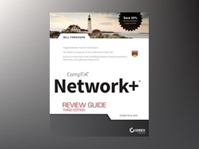 CompTIA Network+ Review Guide, 3rd Edition (Exam: N10-006) av Bill Ferguson