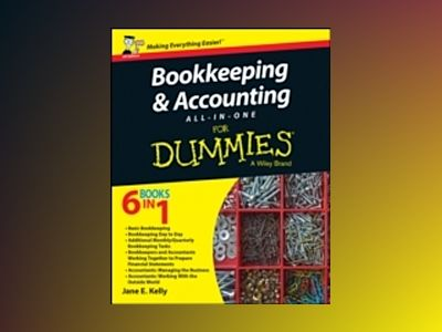 Bookkeeping & Accounting All-in-One For Dummies, UK Edition av Jane E. Kelly