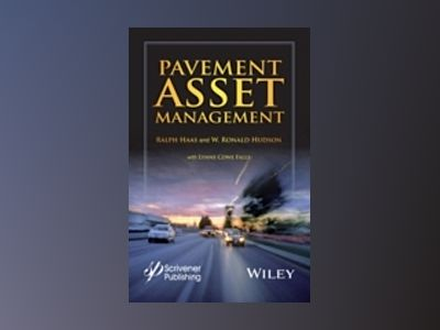 Contemporary Pavement Asset Management av Ralph Haas
