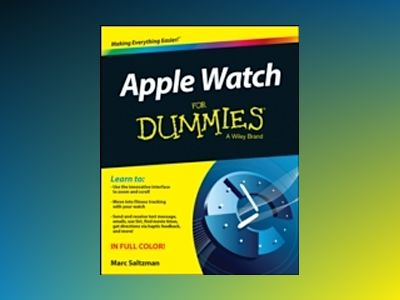 Apple Watch For Dummies av Marc Saltzman
