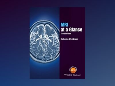 MRI at a Glance, 3rd Edition av Catherine Westbrook