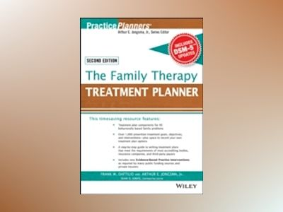 The Family Therapy Treatment Planner, with DSM-5 Updates, 2nd Edition av Frank M. Dattilio