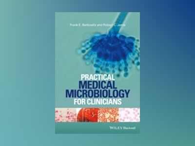 Practical Microbiology for Clinicians av Frank E. Berkowitz