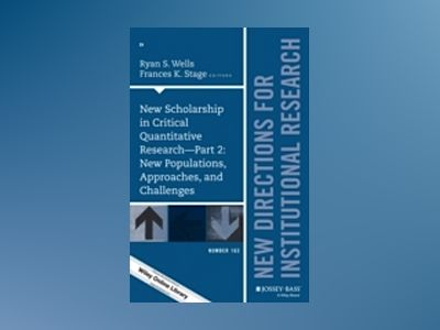 New Scholarship in Critical Quantitative Research, Part 2: New Populations, av Frances K. Stage