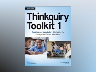 Thinkquiry Toolkit 1: Reading and Vocabulary Strategies for College and Car av PCG Education