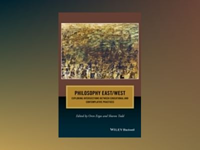 Philosophy East / West: Exploring Intersections between Educational and Con av Oren Ergas