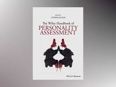 The Wiley Handbook of Personality Assessment av Updesh Kumar