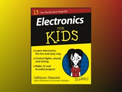 Electronics For Kids For Dummies av Cathleen Shamieh