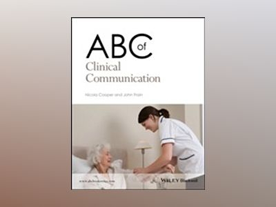 ABC of Clinical Communication av Nicola Cooper