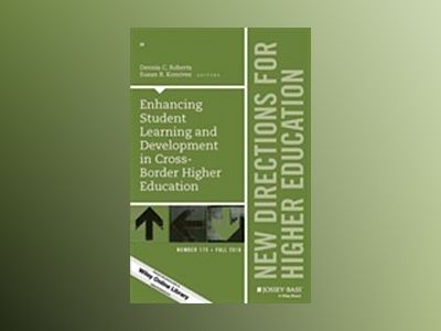 Enhancing Student Learning and Development in Cross-Border Higher Education av Dennis C. Roberts