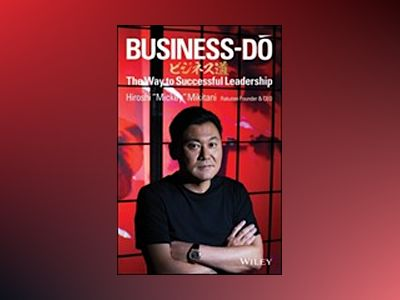 Shikumi: An Entrepreneur s Secret System for Success av Hiroshi Mikitani