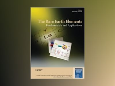 The Rare Earth Elements: Fundamentals and Applications av David A. Atwood
