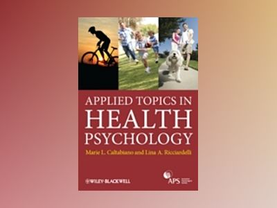 Applied Topics in Health Psychology av Caltabiano