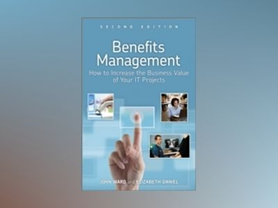 Benefits Management 2e av Ward