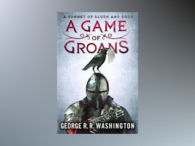 Game of Groans av George R.R. Washington