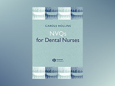 NVQs for Dental Nurses av Carole Hollins