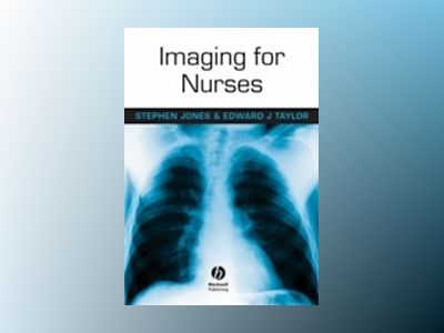 Imaging for Nurses av Stephen Jones