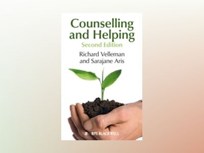 Counselling and Helping: Based on the Original Book by Steve Murgatroyd , 2 av Richard Velleman