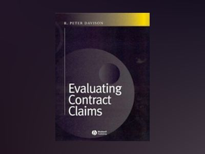Evaluating Contract Claims av P. Davison