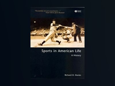 Sports in American Life: A History av Richard O. Davies