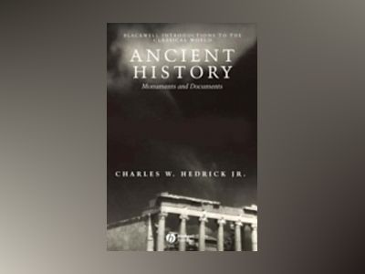 Ancient History: Monuments and Documents av Charles W. Hendrick