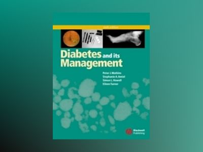 Diabetes and Its Management, 6th Edition av Peter J. Watkins