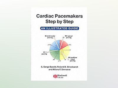 Cardiac Pacemakers Step-by-Step: An Illustrated Guide av S. Serge Barold