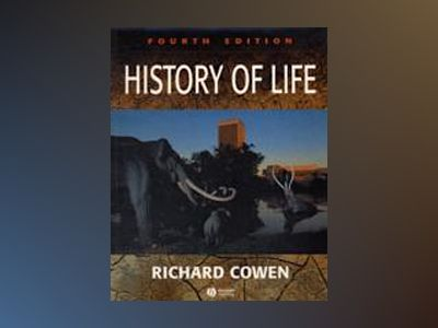 History of Life, 4th Edition av Richard Cowen