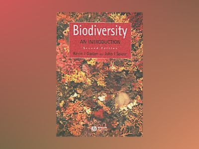 Biodiversity: An Introduction , 2nd Edition av Kevin J. Gaston